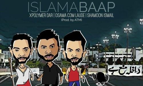 Xpolymer Dar, Osama Com Laude and Shamoon Ismail team up for 'IslamaBAAP'