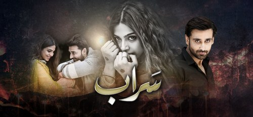 'Saraab': The Most Underrated Drama on Air Right Now!