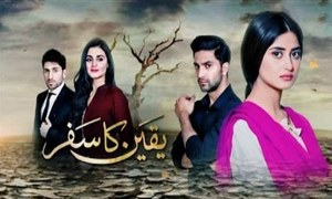 Story gets intense in Sajal Aly's 'Yakeen Ka Safar'
