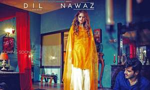Neelam Muneer plays a temptress in Dil Nawaz