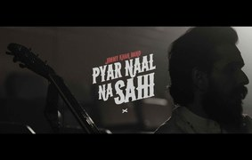 "Jimmy Khan's ""Pyaar Naal na Sahi"" is out now"