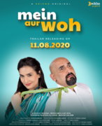 'Mein Aur Woh': A Fresh Take on Pakistani Content