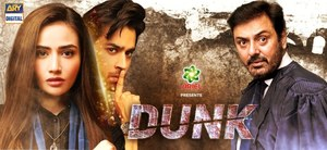 ARY Digital's 'Dunk' Begins With a Bang, Tackling a Serious Issue