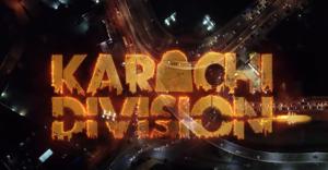 Web Series Karachi Division's Trailer Takes Internet by Storm!