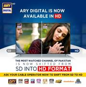 ARY digital is now available in HD.