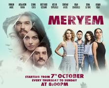 Express Entertainment Brings Popular Turkish Drama Series 'Meryem' To Our TV Screens!